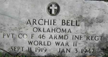 BELL (VETERAN WWII), ARCHIE - Adair County, Oklahoma | ARCHIE BELL (VETERAN WWII) - Oklahoma Gravestone Photos