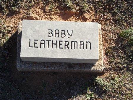 LEATHERMAN, BABY - Alfalfa County, Oklahoma | BABY LEATHERMAN - Oklahoma Gravestone Photos