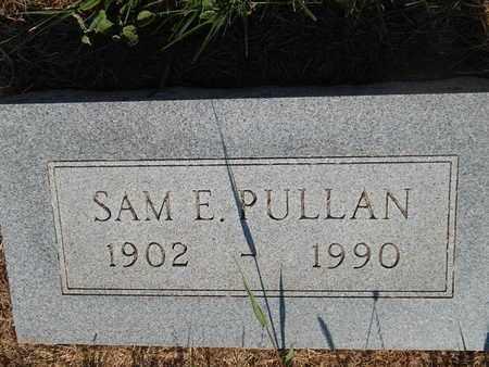 PULLAN, SAM E - Alfalfa County, Oklahoma | SAM E PULLAN - Oklahoma Gravestone Photos