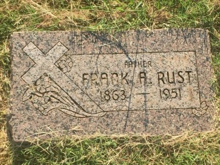 RUST, FRANK A - Alfalfa County, Oklahoma | FRANK A RUST - Oklahoma Gravestone Photos