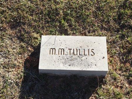 TULLIS, MILTON MONROE - Alfalfa County, Oklahoma   MILTON MONROE TULLIS - Oklahoma Gravestone Photos