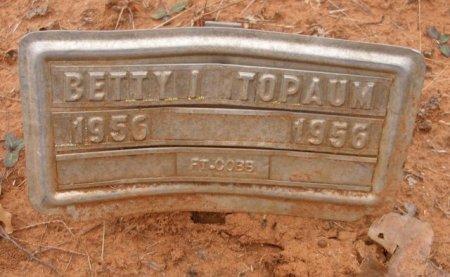 TOPAUM, BETTY I - Caddo County, Oklahoma   BETTY I TOPAUM - Oklahoma Gravestone Photos