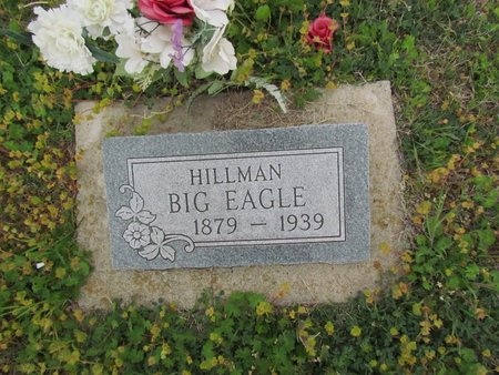 BIG EAGLE, HILLMAN - Canadian County, Oklahoma | HILLMAN BIG EAGLE - Oklahoma Gravestone Photos