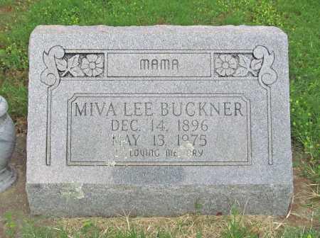 BUCKNER, MIVA LEE - Cherokee County, Oklahoma | MIVA LEE BUCKNER - Oklahoma Gravestone Photos