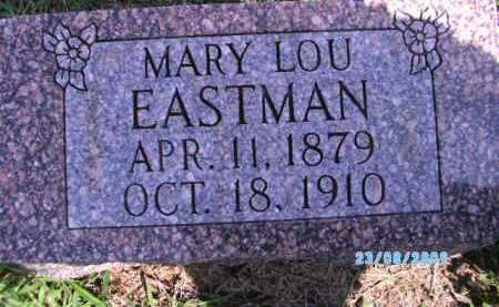 EASTMAN, MARY LOU - Cherokee County, Oklahoma | MARY LOU EASTMAN - Oklahoma Gravestone Photos