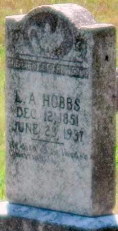 HOBBS, L A - Cherokee County, Oklahoma | L A HOBBS - Oklahoma Gravestone Photos
