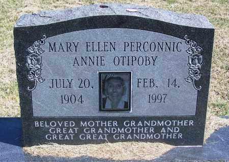 PERCONNIC OTIPOBY, MARY ELLEN ANNIE - Comanche County, Oklahoma   MARY ELLEN ANNIE PERCONNIC OTIPOBY - Oklahoma Gravestone Photos