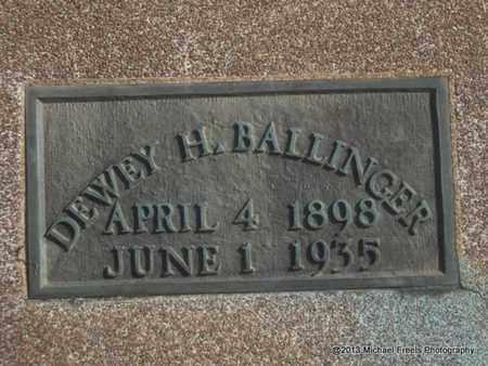 BALLINGER, DEWEY H - Craig County, Oklahoma | DEWEY H BALLINGER - Oklahoma Gravestone Photos
