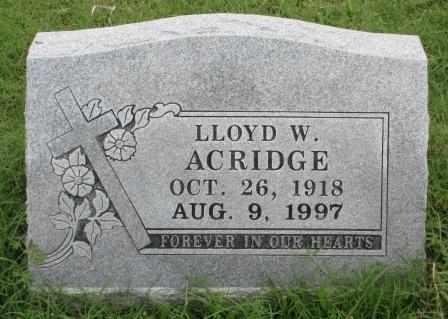 ACRIDGE, LLOYD W - Delaware County, Oklahoma | LLOYD W ACRIDGE - Oklahoma Gravestone Photos