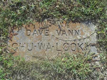 CHU-WA-LOOKY, DAVE VANN - Delaware County, Oklahoma   DAVE VANN CHU-WA-LOOKY - Oklahoma Gravestone Photos