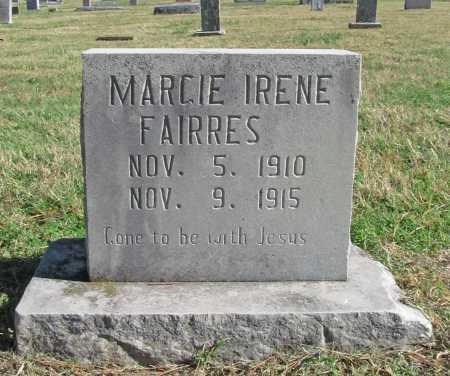 FAIRRES, MARCIE IRENE - Delaware County, Oklahoma | MARCIE IRENE FAIRRES - Oklahoma Gravestone Photos