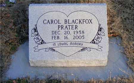 BLACKFOX PRATER, CAROL - Delaware County, Oklahoma | CAROL BLACKFOX PRATER - Oklahoma Gravestone Photos