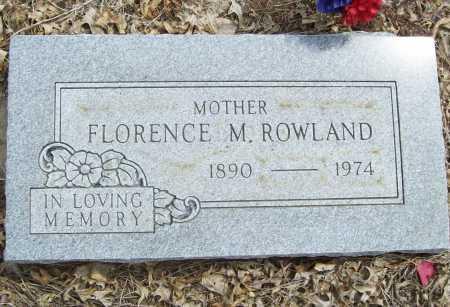 ROWLAND, FLORENCE M. - Delaware County, Oklahoma | FLORENCE M. ROWLAND - Oklahoma Gravestone Photos