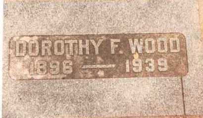 WOOD, DOROTHY F. - Garfield County, Oklahoma | DOROTHY F. WOOD - Oklahoma Gravestone Photos