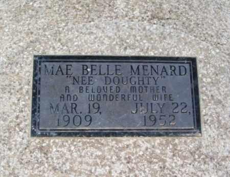 DOUGHTY MENARD, MAE BELLE - Jackson County, Oklahoma   MAE BELLE DOUGHTY MENARD - Oklahoma Gravestone Photos