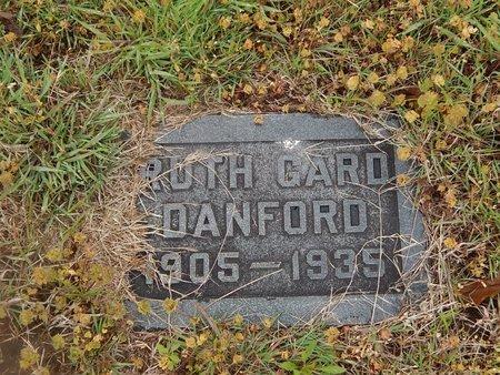 GARD DANFORD, RUTH - Kay County, Oklahoma | RUTH GARD DANFORD - Oklahoma Gravestone Photos