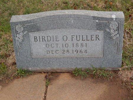 FULLER, BIRDIE O - Kay County, Oklahoma   BIRDIE O FULLER - Oklahoma Gravestone Photos
