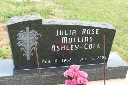 MULLINS ASHLEY-COLE, JULIA ROSE - Kiowa County, Oklahoma | JULIA ROSE MULLINS ASHLEY-COLE - Oklahoma Gravestone Photos