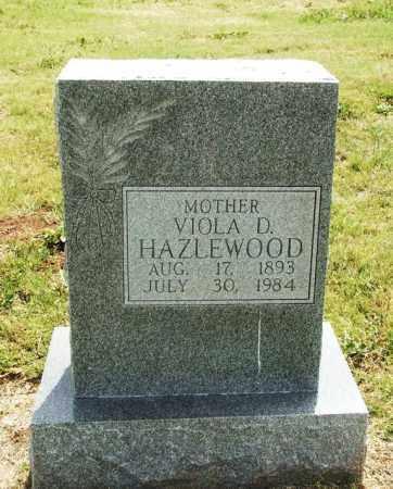HAZLEWOOD, VIOLA D - Kiowa County, Oklahoma | VIOLA D HAZLEWOOD - Oklahoma Gravestone Photos