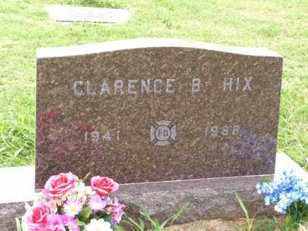 HIX, CLARENCE B - Kiowa County, Oklahoma | CLARENCE B HIX - Oklahoma Gravestone Photos
