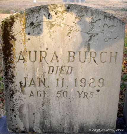 BURCH, LAURA - Le Flore County, Oklahoma | LAURA BURCH - Oklahoma Gravestone Photos