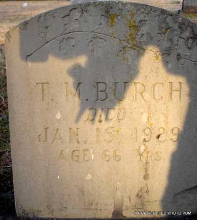 BURCH, T  M - Le Flore County, Oklahoma | T  M BURCH - Oklahoma Gravestone Photos