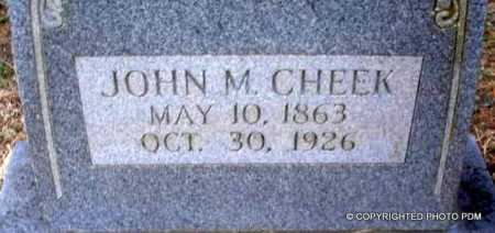 CHEEK, JOHN M - Le Flore County, Oklahoma | JOHN M CHEEK - Oklahoma Gravestone Photos
