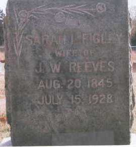 FIGLEY REEVES, SARAH - Logan County, Oklahoma | SARAH FIGLEY REEVES - Oklahoma Gravestone Photos