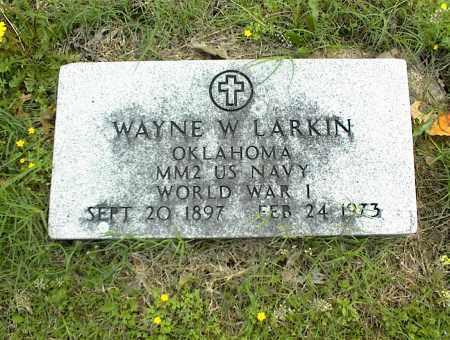 LARKIN (VETERAN WWI), WAYNE W. - Nowata County, Oklahoma | WAYNE W. LARKIN (VETERAN WWI) - Oklahoma Gravestone Photos