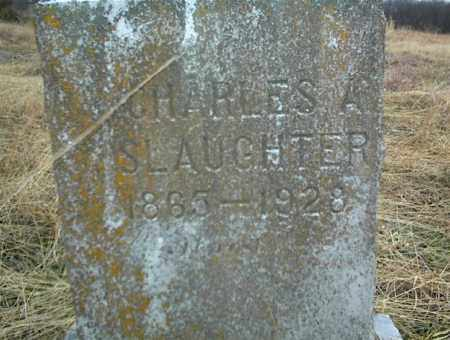 SLAUGHTER, CHARLES A. - Nowata County, Oklahoma | CHARLES A. SLAUGHTER - Oklahoma Gravestone Photos