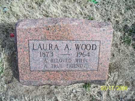 WOOD, LAURA A. - Nowata County, Oklahoma | LAURA A. WOOD - Oklahoma Gravestone Photos