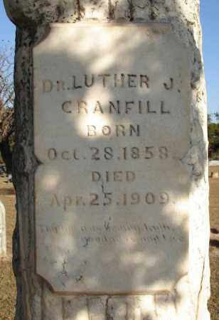 CRANFILL, DR. LUTHER J. 1858 - Stephens County, Oklahoma | DR. LUTHER J. 1858 CRANFILL - Oklahoma Gravestone Photos