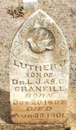 CRANFILL, LUTHER J. 1897 - Stephens County, Oklahoma | LUTHER J. 1897 CRANFILL - Oklahoma Gravestone Photos