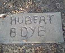 DYE, HUBERT B. - Stephens County, Oklahoma | HUBERT B. DYE - Oklahoma Gravestone Photos