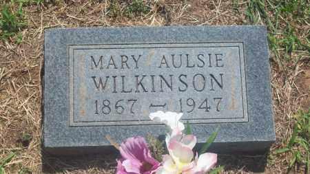 WILKINSON, MARY AULSIE - Stephens County, Oklahoma | MARY AULSIE WILKINSON - Oklahoma Gravestone Photos