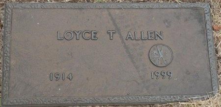 ALLEN, LOYCE T - Tulsa County, Oklahoma | LOYCE T ALLEN - Oklahoma Gravestone Photos