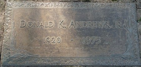 ANDREWS JR., DONALD KENNEDY - Tulsa County, Oklahoma | DONALD KENNEDY ANDREWS JR. - Oklahoma Gravestone Photos