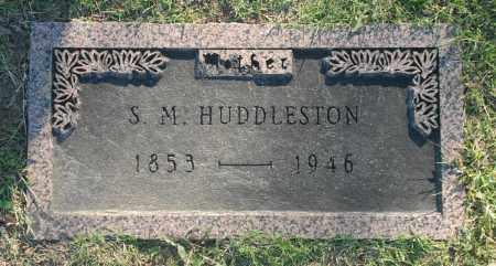 HUDDLESTON, S. M. - Washington County, Oklahoma | S. M. HUDDLESTON - Oklahoma Gravestone Photos