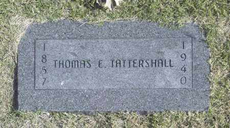 TATTERSHALL, THOMAS E - Washington County, Oklahoma | THOMAS E TATTERSHALL - Oklahoma Gravestone Photos