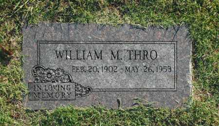THRO, WILLIAM M. - Washington County, Oklahoma | WILLIAM M. THRO - Oklahoma Gravestone Photos