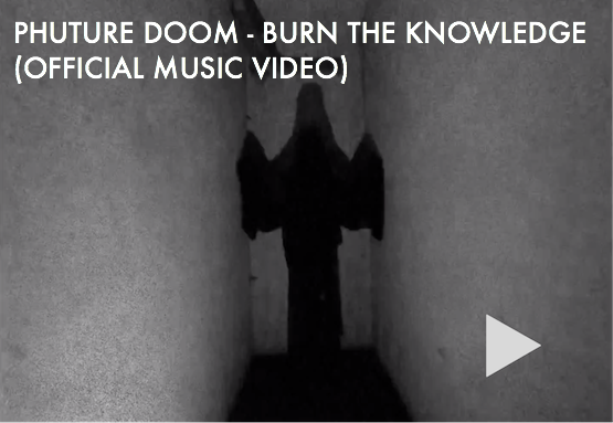 Owsla Phuture Doom Burn The Knowledge Video Free Download