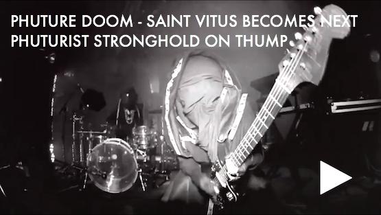 Owsla Phuture Doom Saint Vitus Becomes Next Phuturist Stronghold
