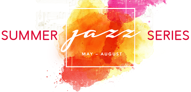 Summer Jazz Series - May - August