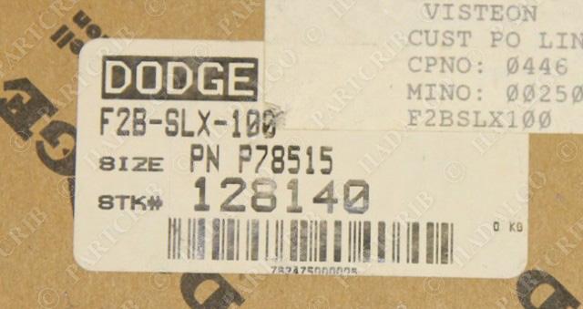 Dodge F2B-SLX-100 P78515 Bearing 128140 NEW