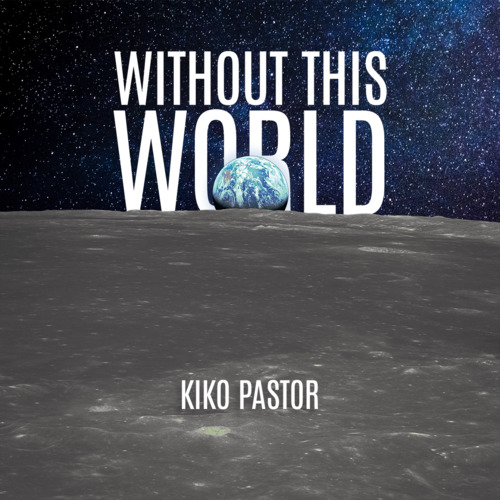 Without this World by Kiko Pastur Instant Download