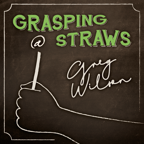 Grasping at Straws by Gregory Wilson & David Gripenwaldt Instant Download