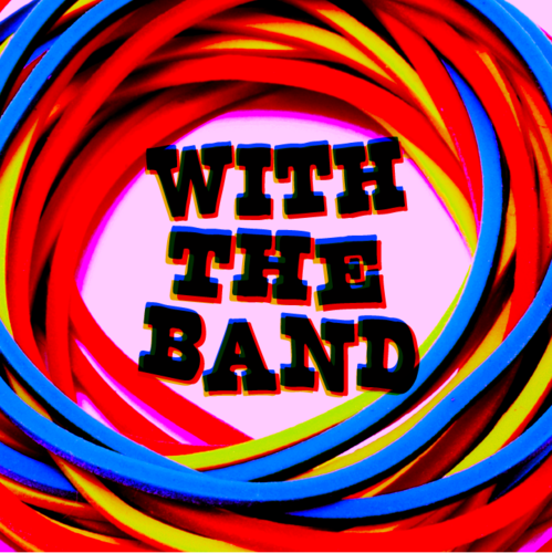 With The Band by David Jonathan & Dan Harlan Instant Download