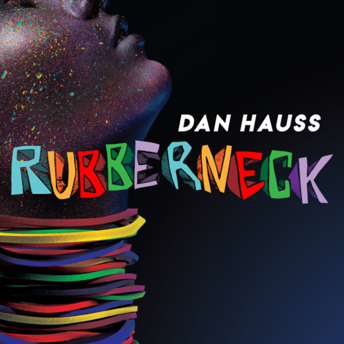 Rubberneck by Dan Hauss Instant Download