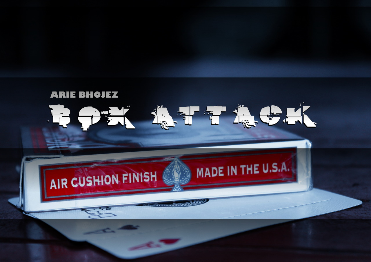BOX ATTACK by Arie Bhojez Instant Download