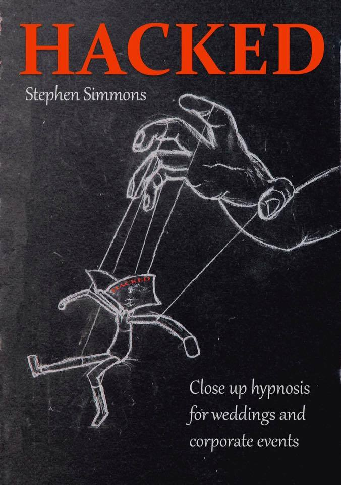 Hacked - Wedding and corporate hypnosis By Stephen